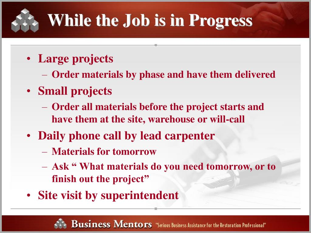 While the Job is in Progress