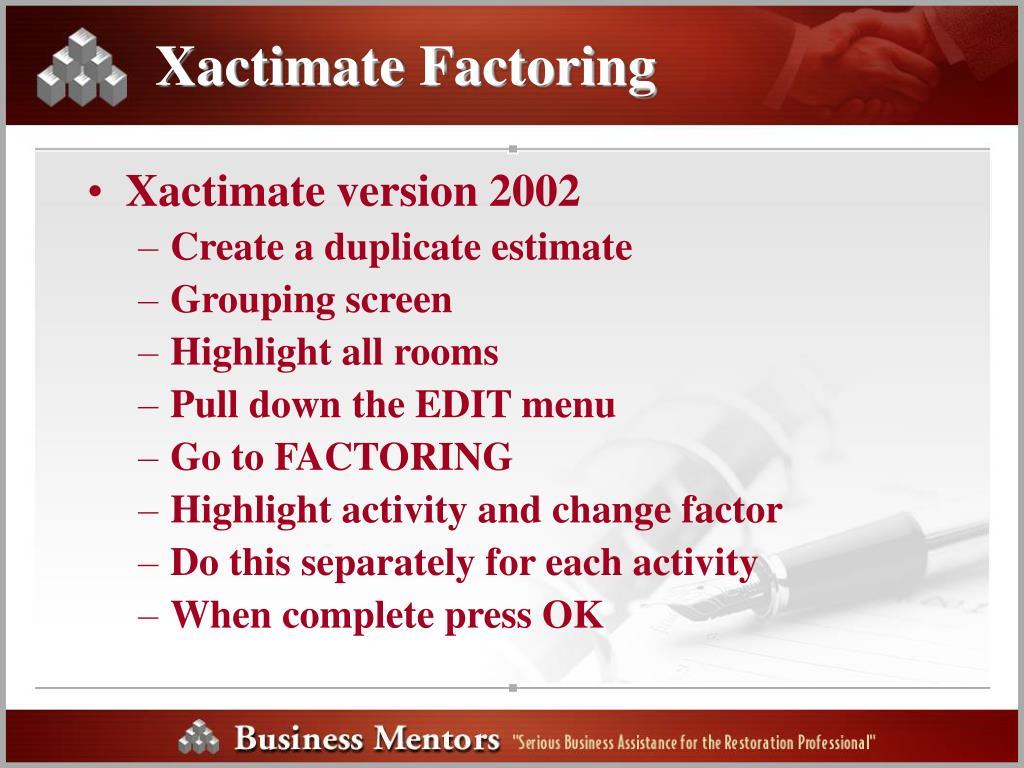 Xactimate Factoring