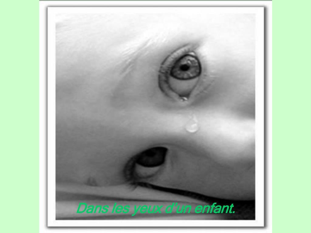 Dans les yeux d'un enfant.