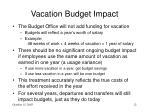 vacation budget impact