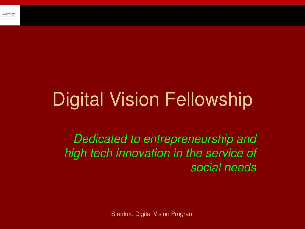 digital vision fellowship