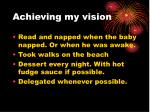 achieving my vision