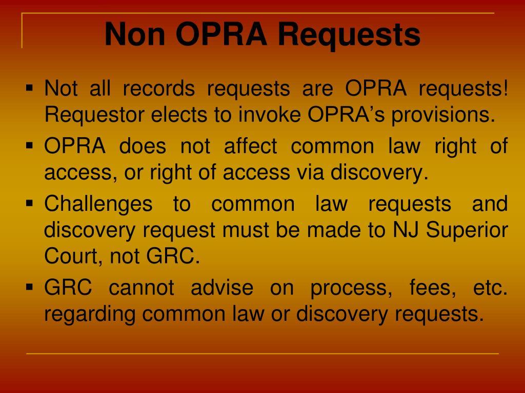 Non OPRA Requests