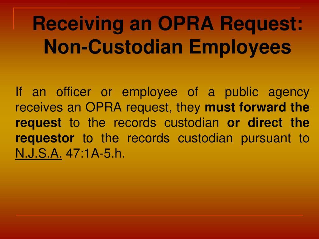 Receiving an OPRA Request: