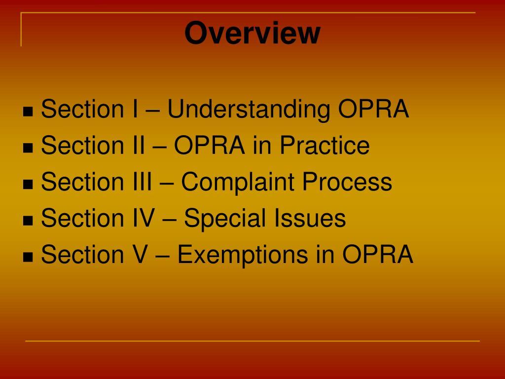 Section I – Understanding OPRA