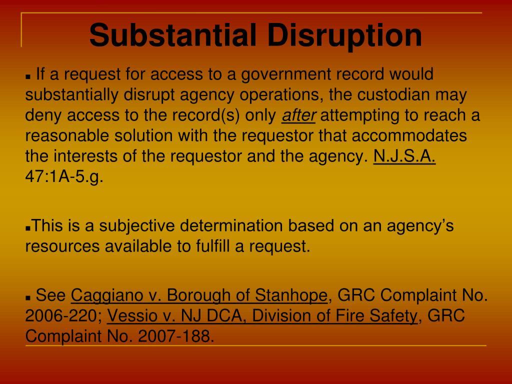 Substantial Disruption