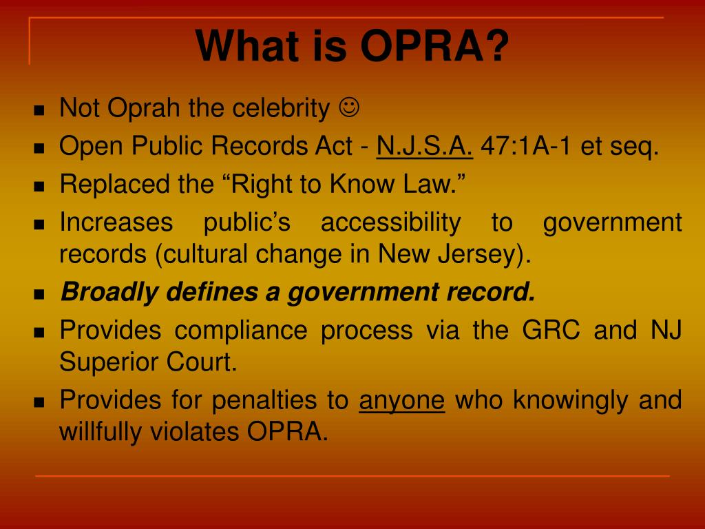 What is OPRA?