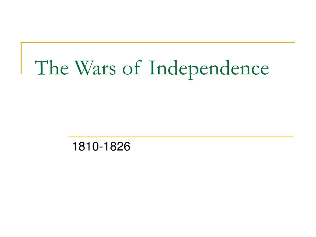 the wars of independence l.