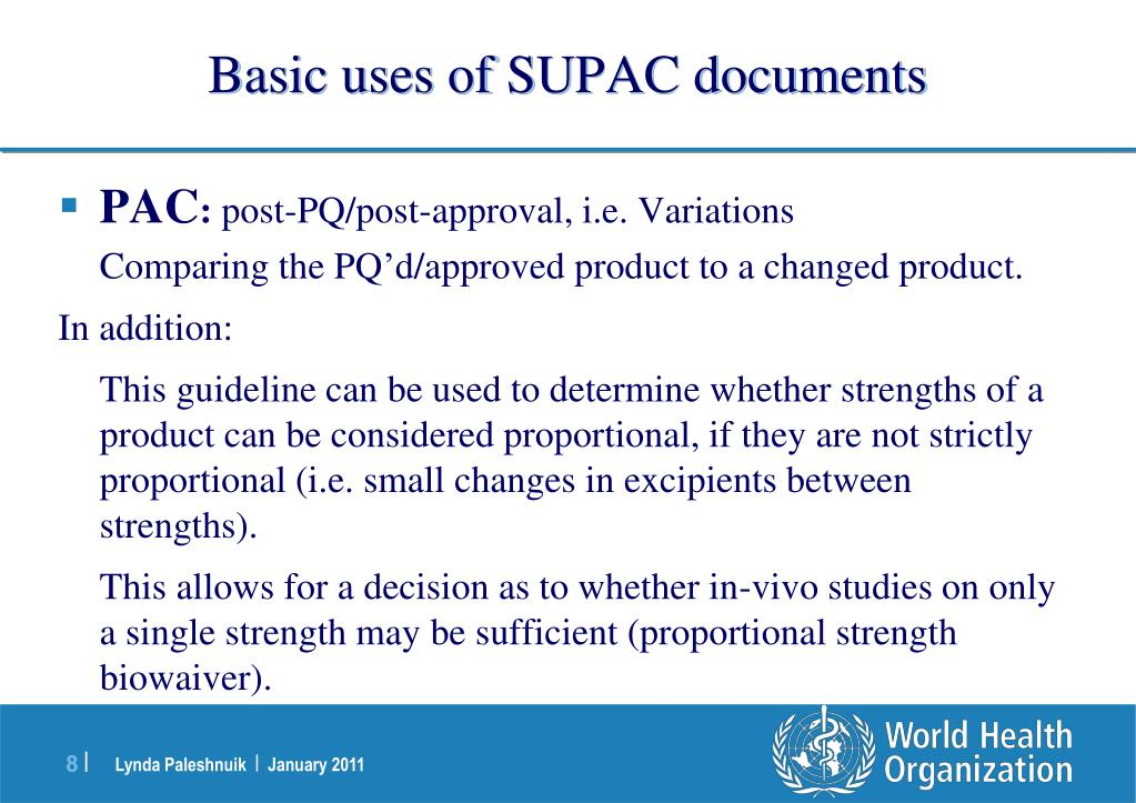 Basic uses of SUPAC documents
