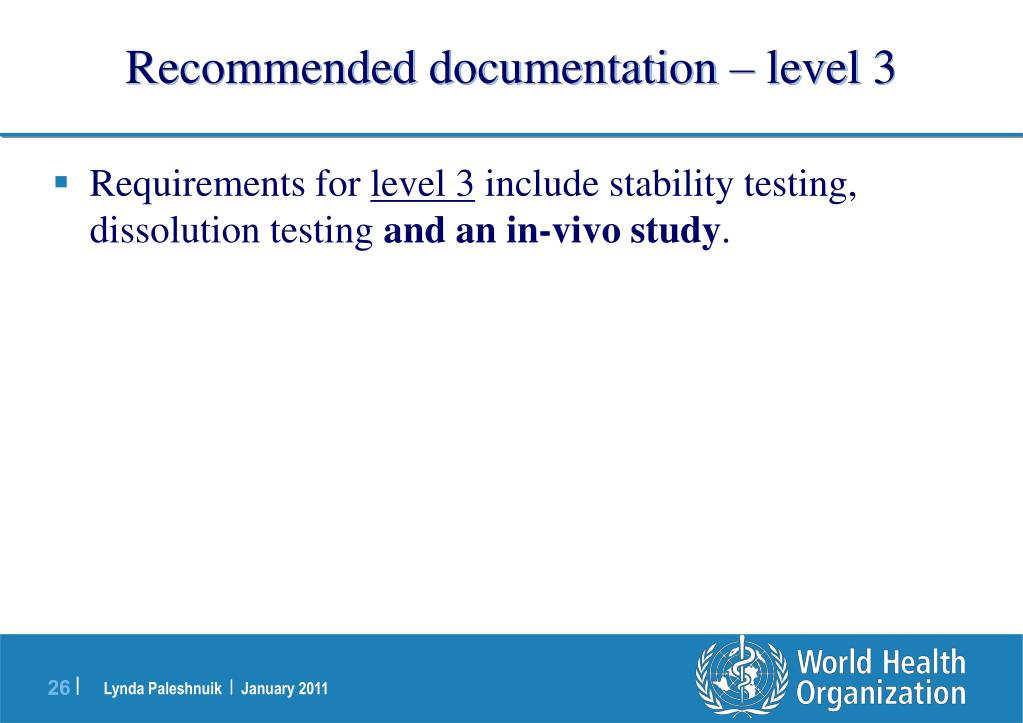 Recommended documentation – level 3