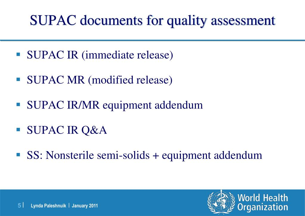 SUPAC documents for quality assessment