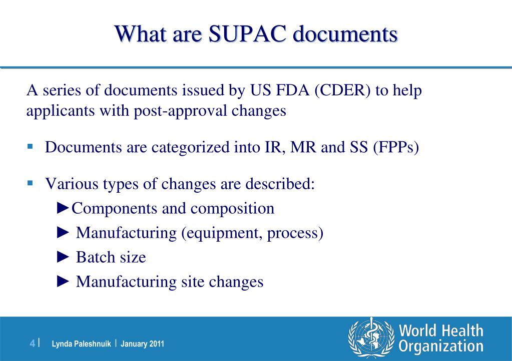 What are SUPAC documents