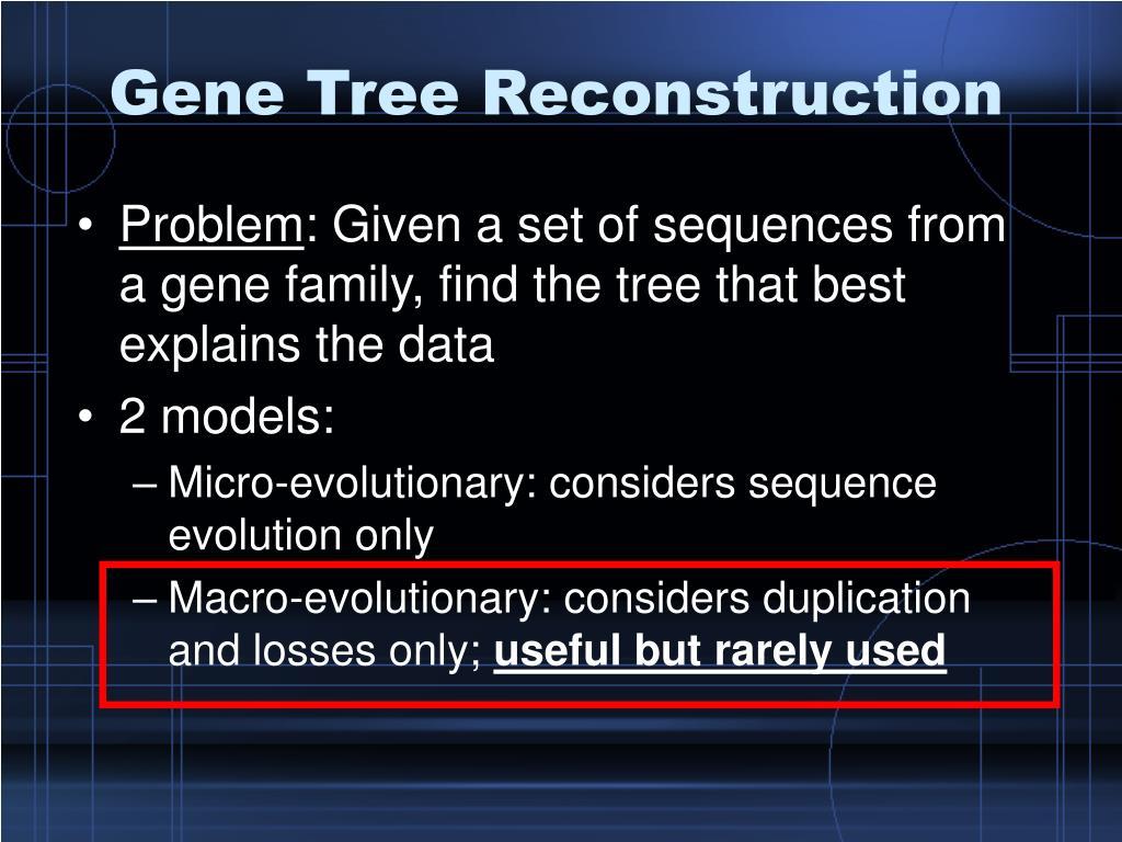 Gene Tree Reconstruction
