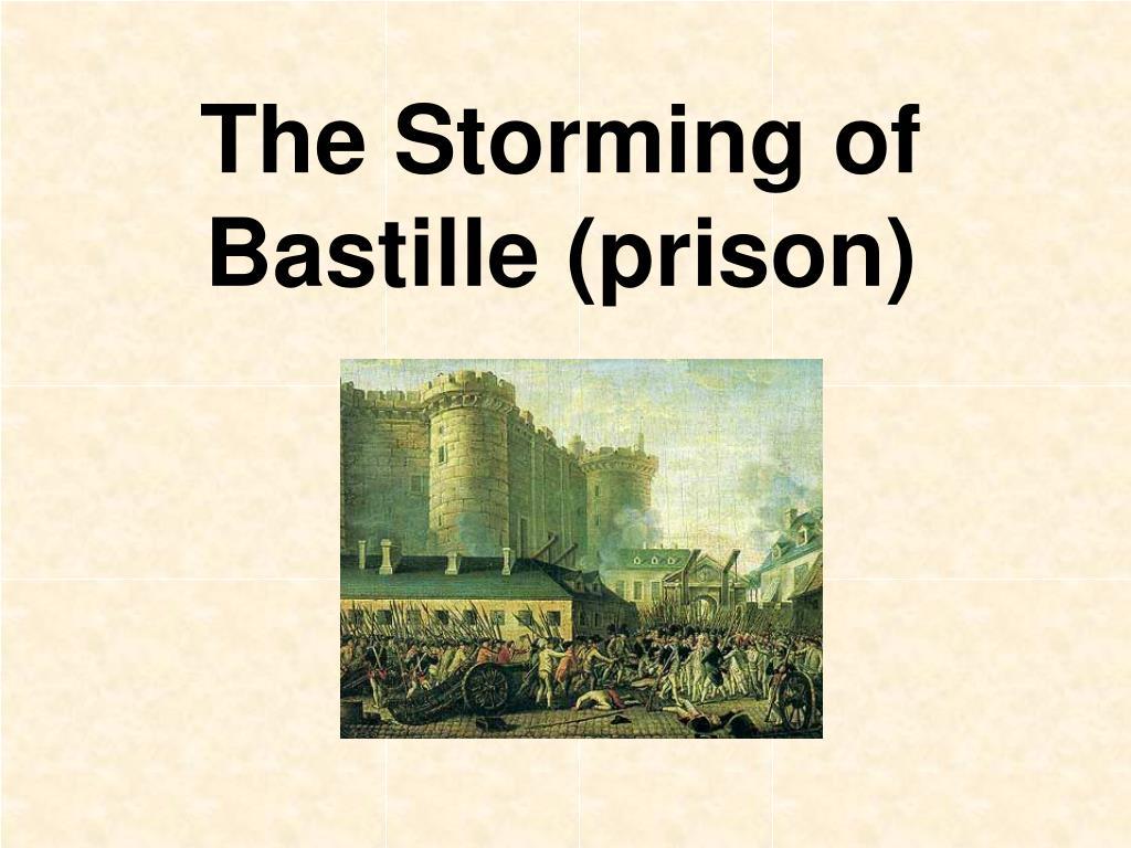 The Storming of Bastille (prison)