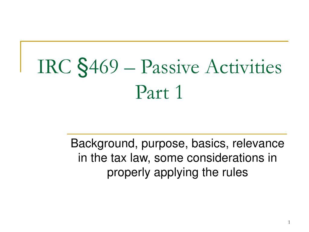 irc 469 passive activities part 1 l.