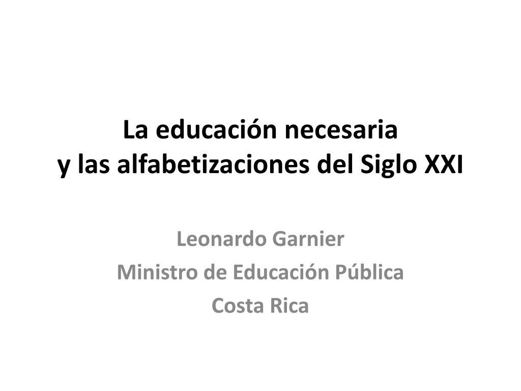 la educaci n necesaria y las alfabetizaciones del siglo xxi l.
