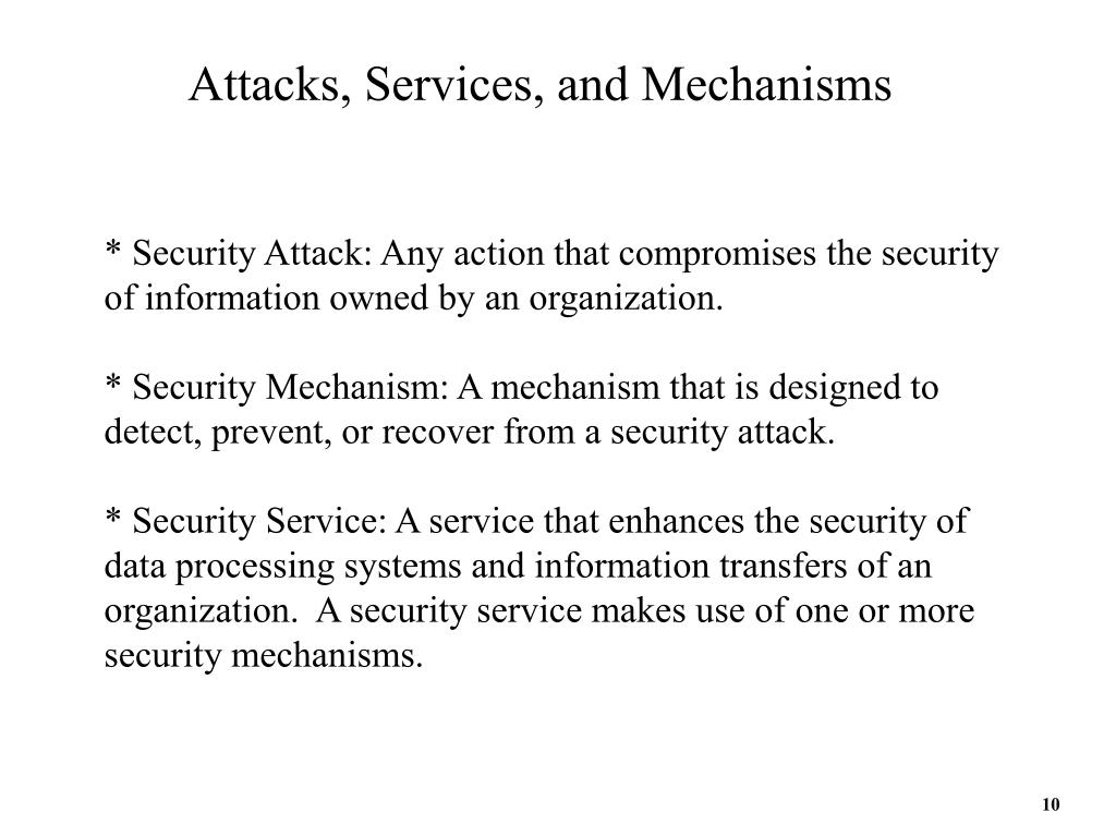 Attacks, Services, and Mechanisms