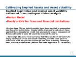 calibrating implied assets and asset volatility