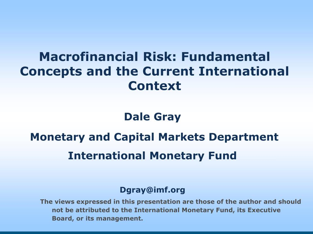 macrofinancial risk fundamental concepts and the current international context l.