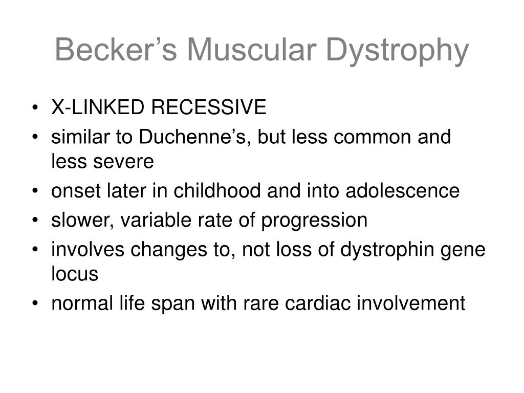 Becker's Muscular Dystrophy