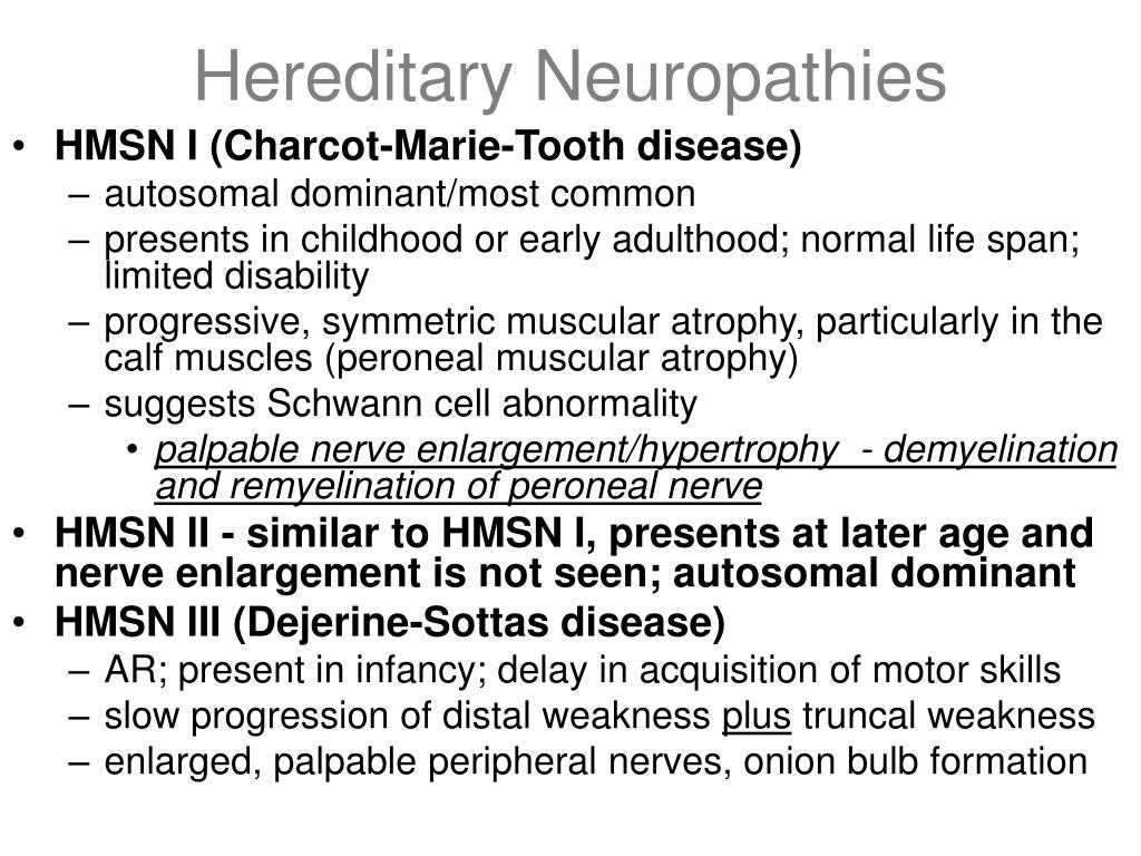Hereditary Neuropathies