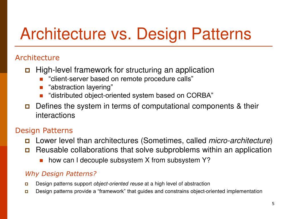 Architecture vs. Design Patterns