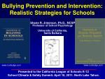 bullying prevention and intervention realistic strategies for schools