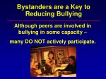 bystanders are a key to reducing bullying