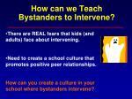 how can we teach bystanders to intervene
