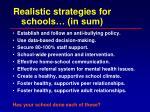 realistic strategies for schools in sum