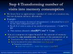 step 4 transforming number of visits into memory consumption