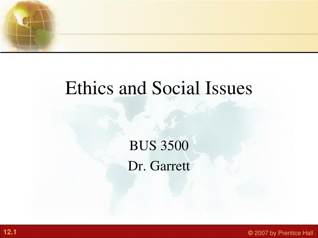Ethics and Social Issues