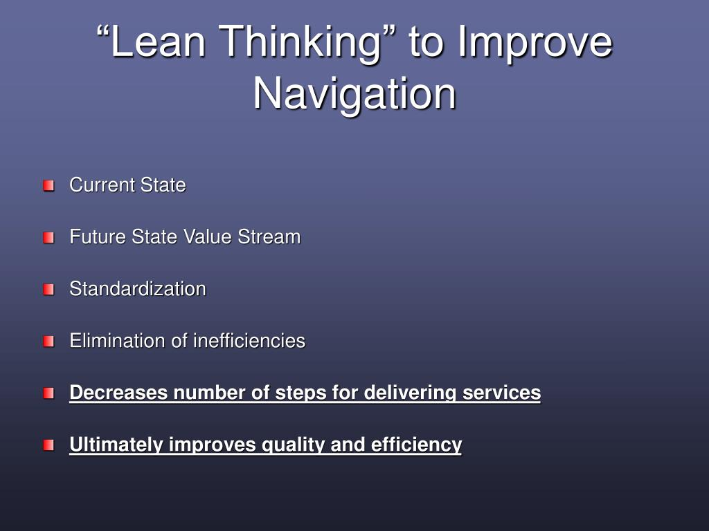 """Lean Thinking"" to Improve Navigation"