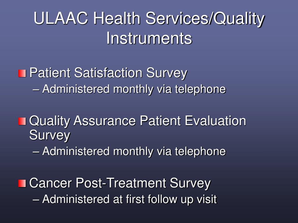 ULAAC Health Services/Quality Instruments