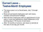 earned leave twelve month employees