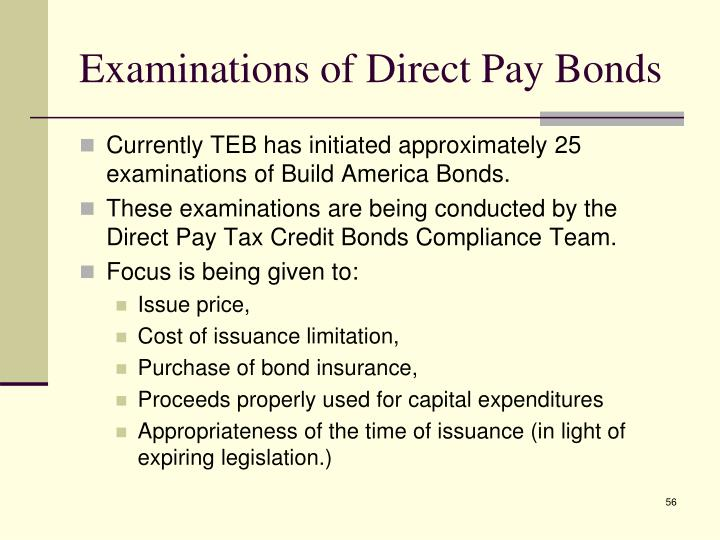 Examinations of Direct Pay Bonds