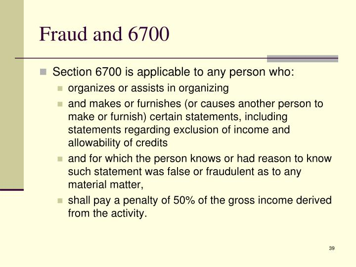 Fraud and 6700