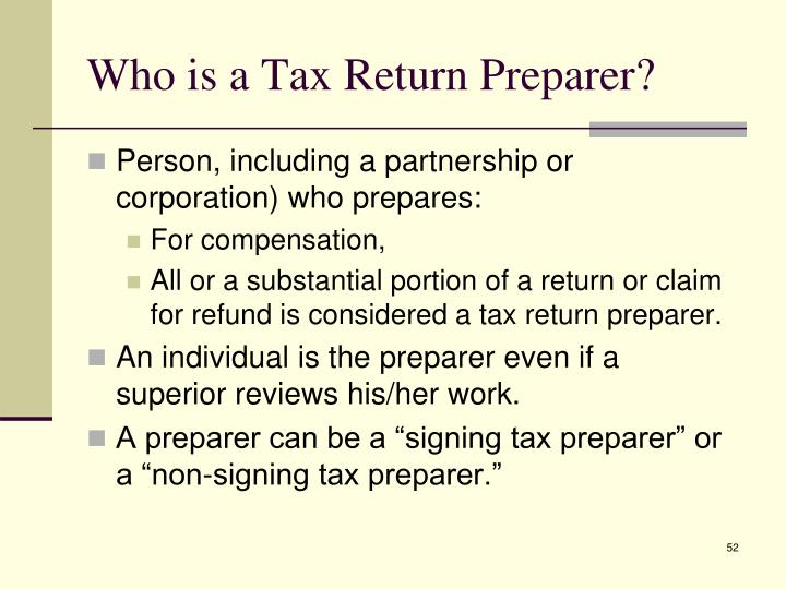 Who is a Tax Return Preparer?