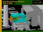 big bend power station unit 4 scr