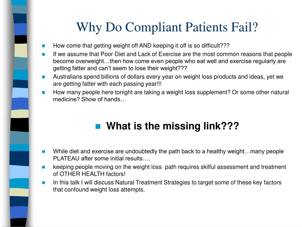 Why Do Compliant Patients Fail?