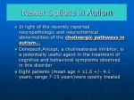 newer options in autism