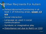 other req ments for autism