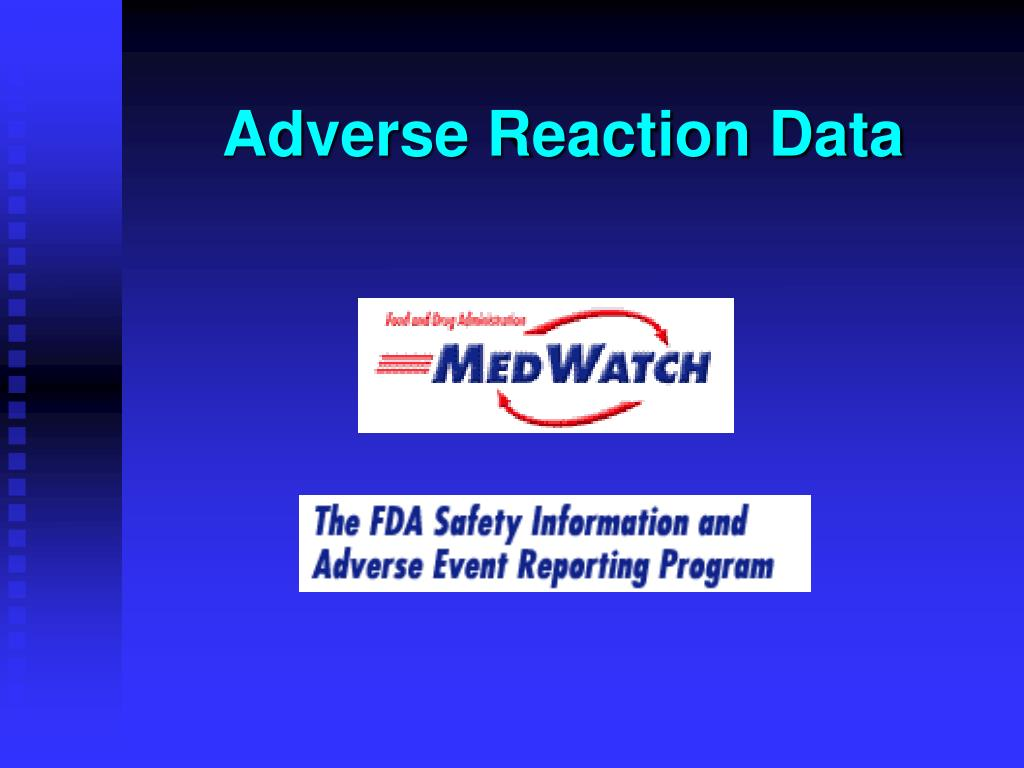 Adverse Reaction Data