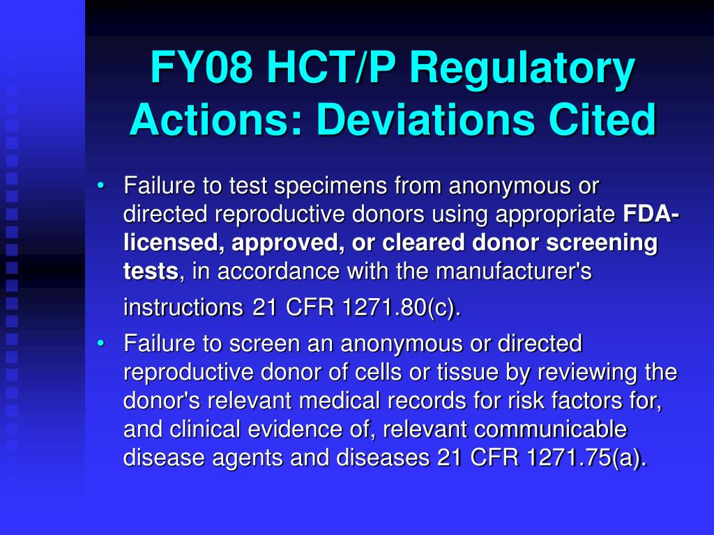 FY08 HCT/P Regulatory Actions: Deviations Cited