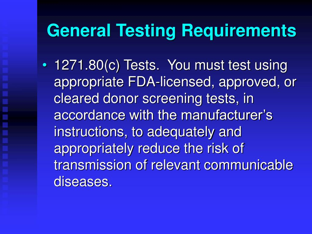 General Testing Requirements