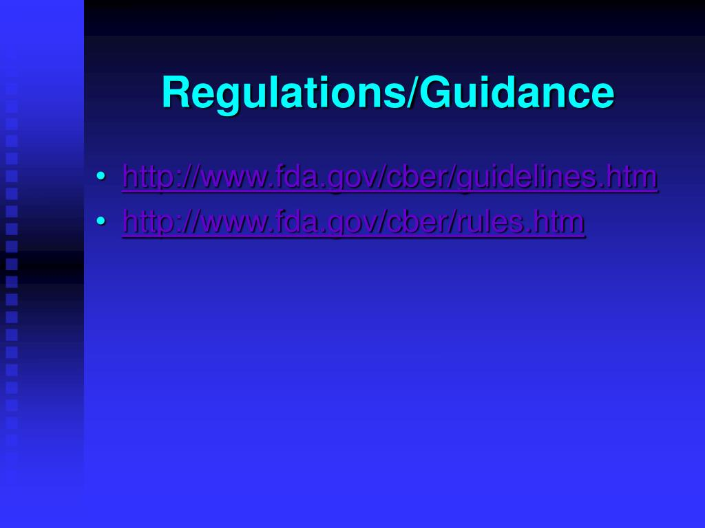 Regulations/Guidance