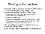 dividing up the problem