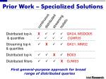 prior work specialized solutions