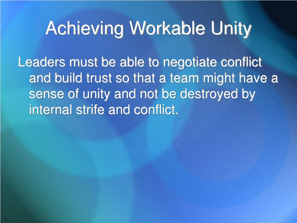 Achieving Workable Unity