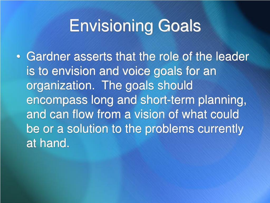 Envisioning Goals